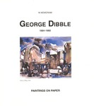 In Memoriam: George Dibble by Nora Eccles Harrison Museum of Art