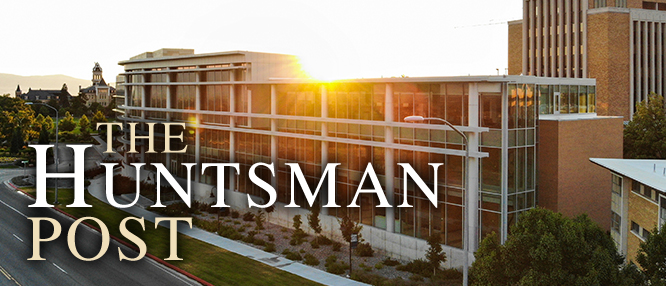 Jon M. Huntsman School of Business Huntsman Post Issues Collection
