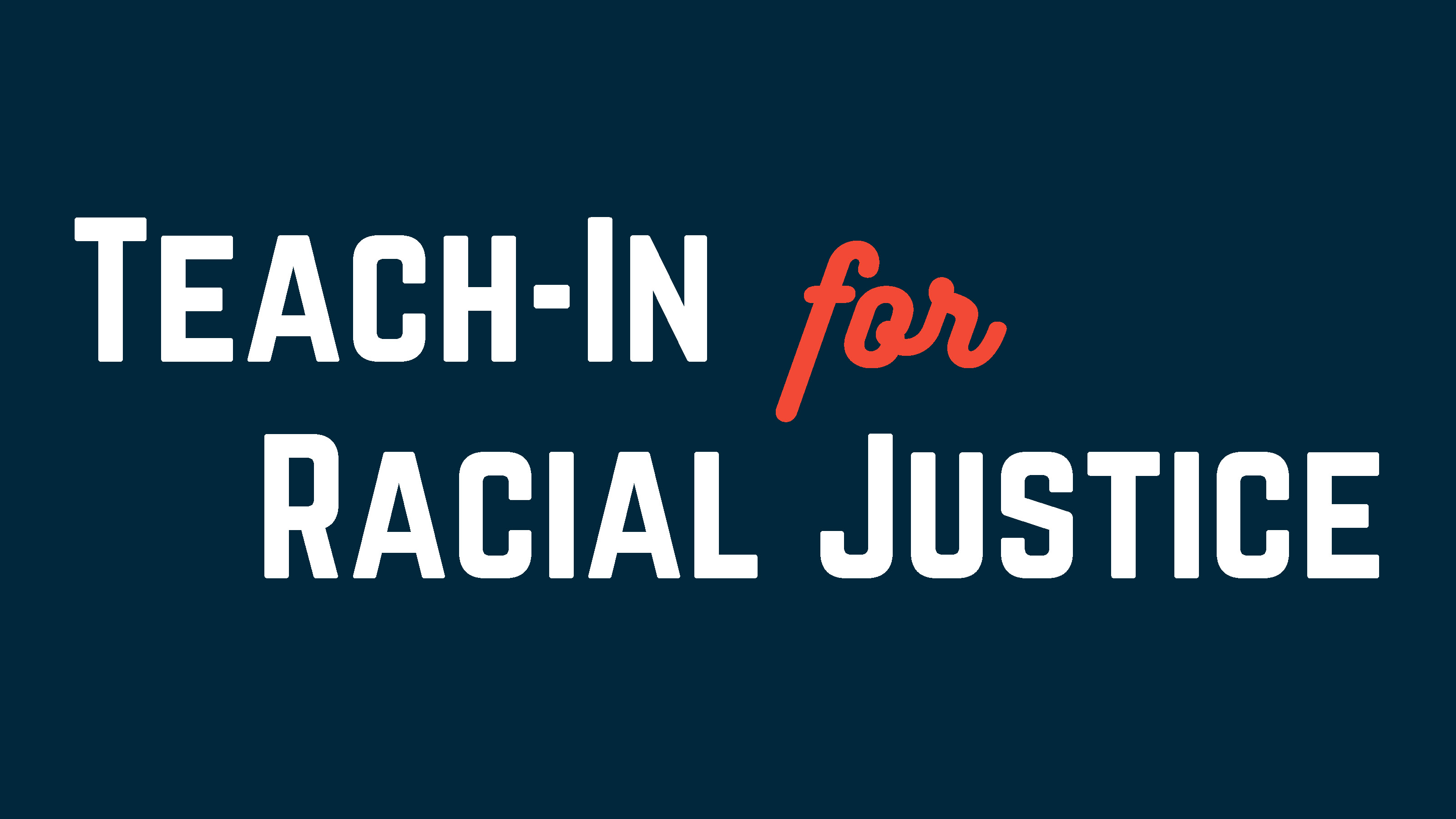 Teach-In for Racial Justice