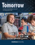 Creating Tomorrow, Fall 2013 by College of Engineering