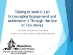 Talking in Math Class? Encouraging Engagement and Achievement Through the Use of Talk Moves