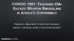 Congo 1961: Tracking CIA-Backed Weapon Smuggling in Africa's Copper Belt