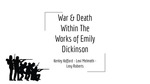 War and Death in the Works of Emily Dickinson