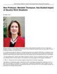 New Professor, Merideth Thompson, has Studied Impact of Abusive Work Situations