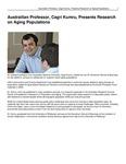 Austrailian Professor, Cagri Kumru, Presents Research on Aging Populations
