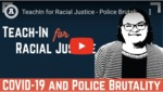 Police Brutality and COVID-19