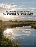 Blacksmith Fork - Little Bear Watershed Alternative Futures Study by Scott McComb, Emmet Pruss, Thomas Terry, and Conner White