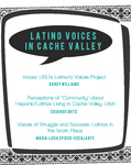 """Latino/Latina Voices in Cache Valley: Insights and Opportunities,"" 21 February 2013, Kiger Hour (College of Humanities and Social Sciences). by Randy Williams, Eduardo Ortiz, and Maria Luisa Spicer-Escalante"