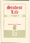 Student Life, Spring Literary Number, 1909