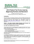 2012 Federal Tax Forms Used by Beginning Farmers and Ranchers by JC Hobbs