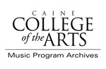 Caine College of the Arts Music Program Archives