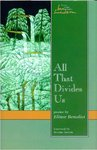 All That Divides Us by Elinor Benedict