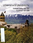 Graduate Catalog/Supplement 1995-1998 by Utah State University
