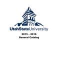 General Catalog 2015-2016 by Utah State University