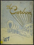 The Carbon 1947 by Carbon College
