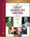 Student's Encyclopedia of Great American Writers (5 volumes) by Patricia Gantt, Andrea Tinnemeyer, Paul Crumbley, Robert C. Evans, and Blake Hobby