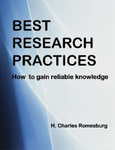 Best Research Practices: How to Gain Reliable Knowledge by Charles Romesburg