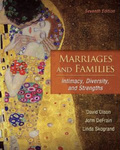 Marriages and Families: Intimacy, Diversity, and Strengths by David Olson, John DeFrain, and Linda Skogrand