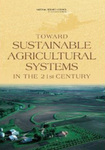 Toward Sustainable Agricultural Systems in the 21st Century