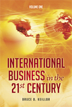 Going Global: Implementing International Business Operations (Volume 2 of International Business in the 21st Century)