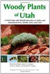 Woody Plants of Utah by Renee Van Buren, Janet G. Cooper, Leila M. Shultz, and Kimball T. Harper