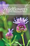Wildflowers of the Mountain West by Richard M. Anderson, JayDee Gunnell, and Jerry L. Goodspeed