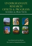 Undergraduate Research Offices & Programs: Models and Practices
