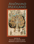 Anonimo Mexicano by Richley Crapo and Bonnie Glass-Coffin