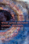 What Goes Around Comes Around: The Circulation of Proverbs in Contemporary Life