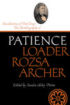 Recollections of Past Days: The Autobiography of Patience Loader Rozsa Archer by Sandra Ailey Petree