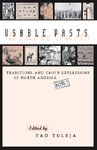 Usable Pasts by Tad Tuleja