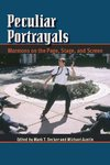 Peculiar Portrayals: Mormons on the Page, stage, and Screen by Mark T. Decker and Michael Austin