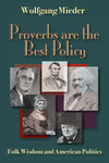 Proverbs are the Best Policy