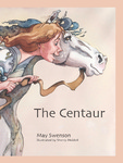The Centaur by May Swenson
