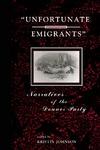 Unfortunate Emigrants by Kristin Johnson
