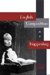 English Composition as a Happening by Geoffrey Sirc