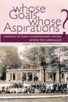 Whose Goals? Whose Aspirations?: Learning to Teach Underprepared Writers across the Curriculum