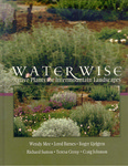 Water Wise: Native Plants for Intermountain Landscapes by Wendy Mee, Jared Barnes, Roger Kjelgren, and Richard Sutton