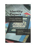 Identity Papers: Literacy and Power in Higher Education by Bronwyn T. Williams