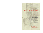 Out of Style: Reanimating Stylistic Study in Composition and Rhetoric by Paul Butler