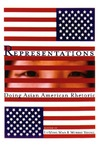 Representations: Doing Asian American Rhetoric by LuMing Mao and Morris Young