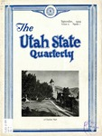 The Utah State Quarterly, Vol. 6 No. 1, September 1929