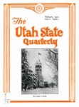 The Utah State Quarterly, Vol. 6 No. 3, February 1930