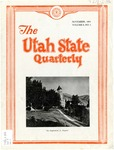 The Utah State Quarterly, Vol. 8 No. 1, November 1931