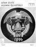 The Utah State Alumni Quarterly, Vol. 23 No. 2, February 1946 by Utah State University