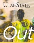 Utah State Magazine, Summer 2018 by Utah State University